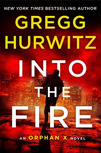 Into the Fire (Orphan X, Bk. 5)