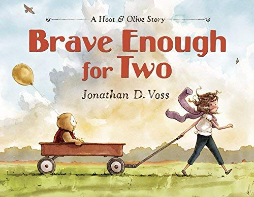 Brave Enough for Two (Hoot & Olive)
