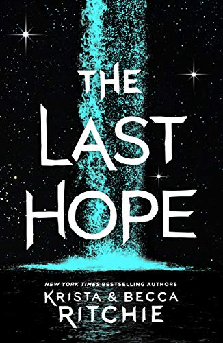 The Last Hope: A Raging Ones Novel