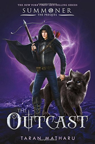 The Outcast (Summoner Trilogy, Bk. 4)