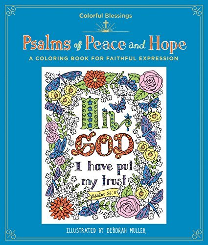 Psalms of Peace and Hope: A Coloring Book of Faithful Expression (Colorful Blessings)