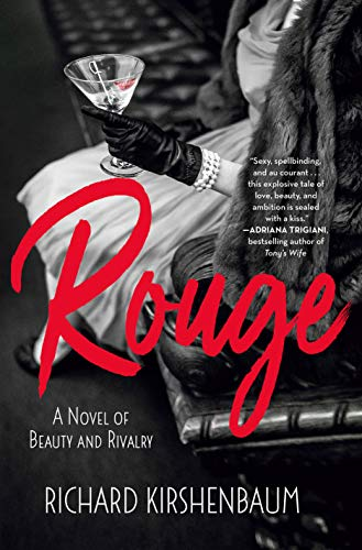 Rouge: A Novel of Beauty and Rivalry