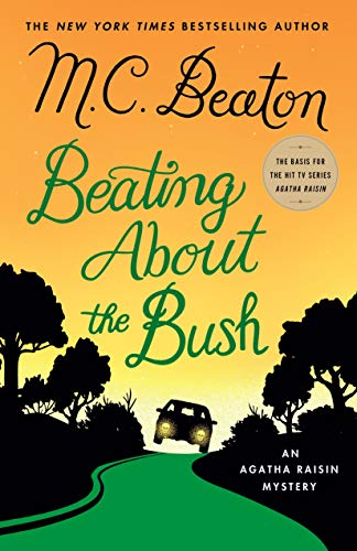 Beating About the Bush (Agatha Raisin Mysteries)
