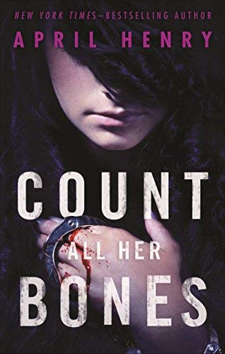 Count All Her Bones (Girl, Stolen, Bk. 2)