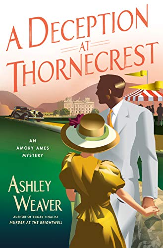 A Deception at Thornecrest (Amory Ames Mystery Bk. 7) (Hardcover)