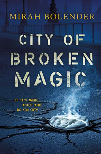 City of Broken Magic (Chronicles of Amicae, Bk. 1)
