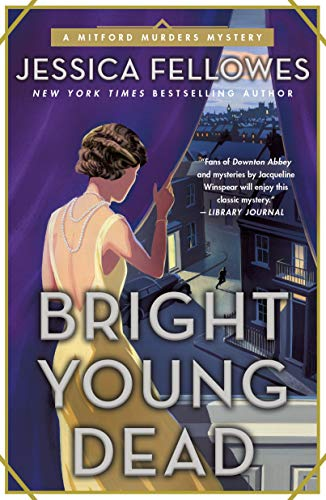 Bright Young Dead (The Mitford Murders, Bk. 2)