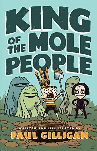 King of the Mole People (Bk. 1)