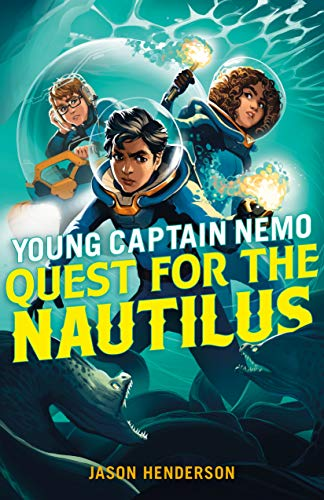 Quest for the Nautilus (Young Captain Nemo Bk.2)