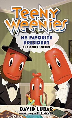 My Favorite President and Other Stories (Teeny Weenies, Bk. 4)