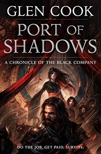 Port of Shadows (Chronicles of The Black Company, Bk. 3)