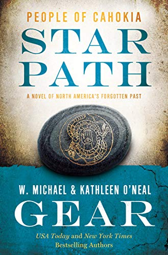 Star Path: People of Cahokia (North America's Forgotten Past)