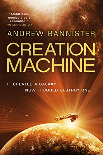 Creation Machine (Spin Trilogy, Bk.1)