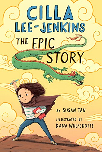 The Epic Story (Cilla Lee-Jenkins, Bk. 3)