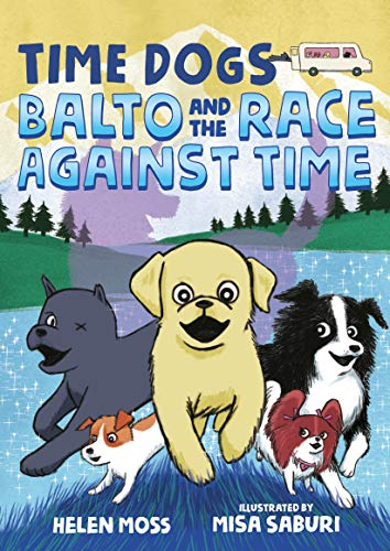 Balto and the Race Against Time (Time Dogs, Bk. 1)