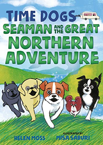 Seaman and the Great Northern Adventure (Time Dogs, Bk. 2)