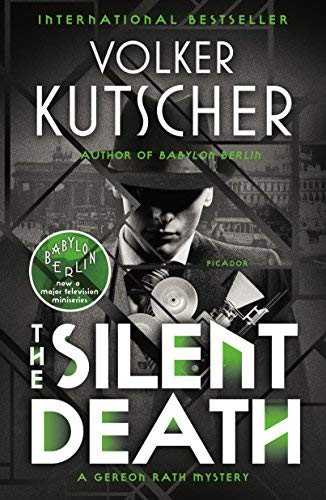 The Silent Death (Gereon Rath Mystery Series, Bk. 2)