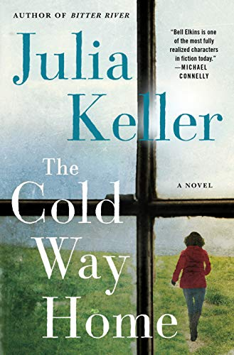 The Cold Way Home (Bell Elkins, Bk. 8)