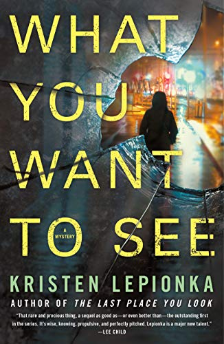 What You Want to See (Roxane Weary, Bk. 2)