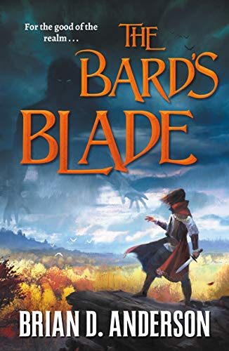 The Bard's Blade (The Sorcerer's Song, Volume 1)