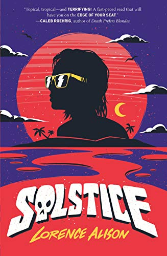 Solstice: A Tropical Horror Comedy