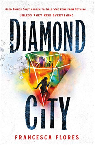 Diamond City (City of Steel and Diamond, Bk. 1)