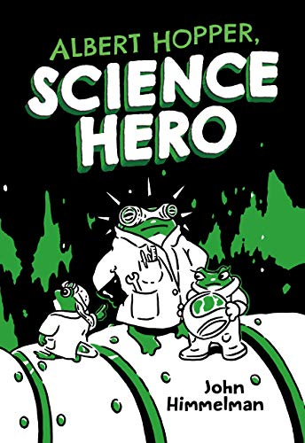 Albert Hopper, Science Hero (Albert Hopper, Science Hero, Bk. 1)