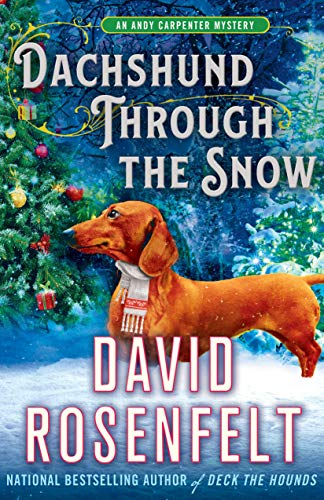 Dachshund Through the Snow (Andy Carpenter Mystery)