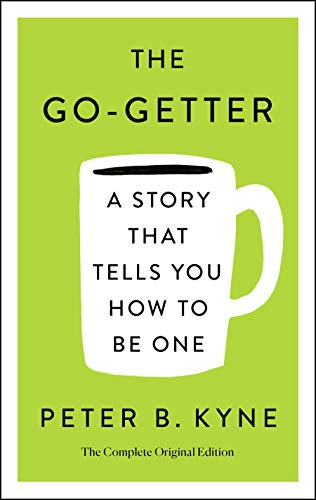 The Go-Getter: The Complete Original Edition