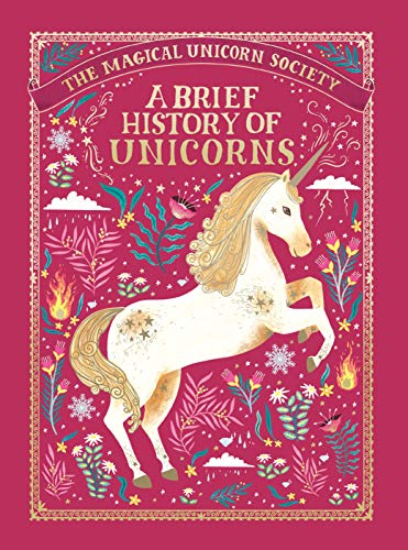 A Brief History of Unicorns (The Magical Unicorn Society, Bk. 2)