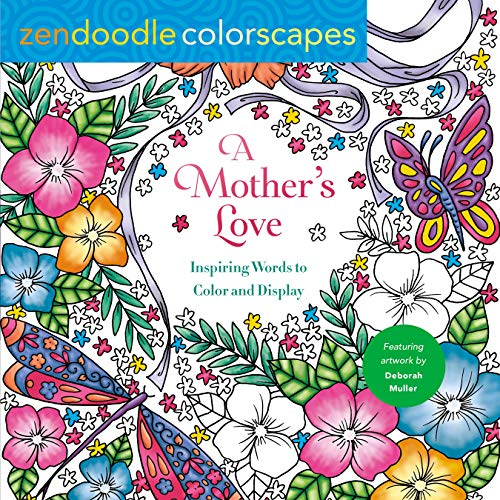 A Mother's Love (Zendoodle Colorscapes)