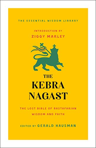 The Kebra Nagast (The Essential Wisdom Library)