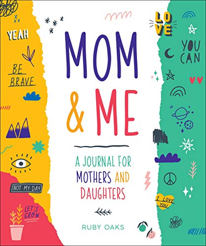 Mom & Me: A Journal for Mothers and Daughters