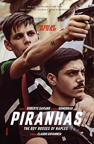 Piranhas: The Boy Bosses of Naples