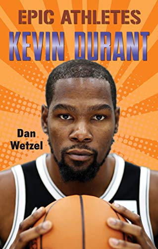 Kevin Durant (Epic Athletes Bk. 8)