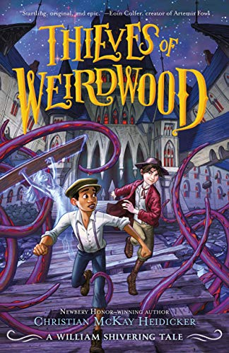 Thieves of Weirdwood (Thieves of Weirdwood, Bk. 1)