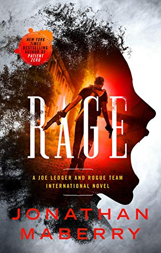 Rage (Rogue Team International Series, Bk. 1)