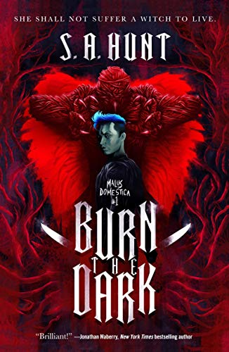 Burn the Dark (Malus Domestica, Bk. 1)