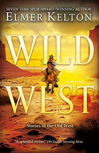 Wild West: Stories of the Old West