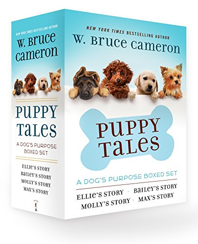 Puppy Tales: A Dog's Purpose (Ellie's Story/Bailey's Story/Molly's Story/Max's Story)