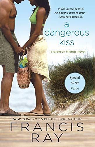 A Dangerous Kiss (Grayson Friends, Bk. 7) (Paperback)