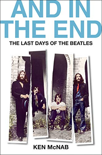 And in the End: The Last Days of The Beatles