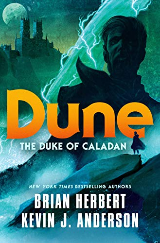 Dune (The Caladan Trilogy, Bk. 1)