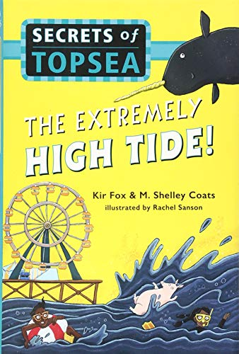 The Extremely High Tide! (Secrets of Topsea)