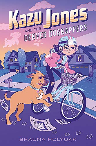 Kazu Jones and the Denver Dognappers (Kazu Jones, Bk. 1)