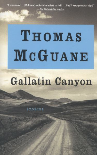 Gallatin Canyon:Stories