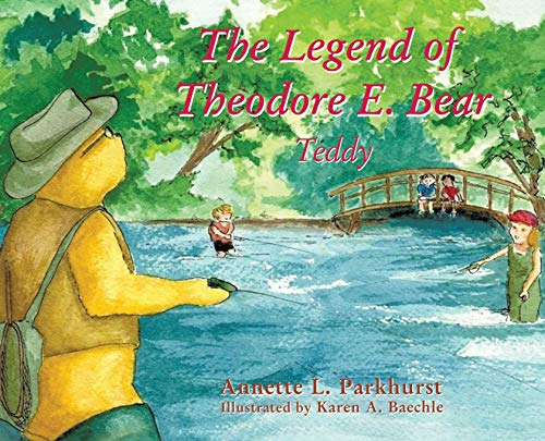 The Legend of Theodore E. Bear: Teddy