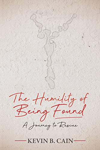 The Humility of Being Found: A Journey To Rescue