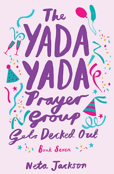 The Yada Yada Prayer Group Gets Decked Out (Yada Yada, Bk. 7)