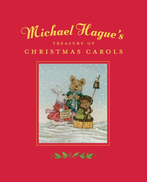 Michael Hague's Treasury of Christmas Carols